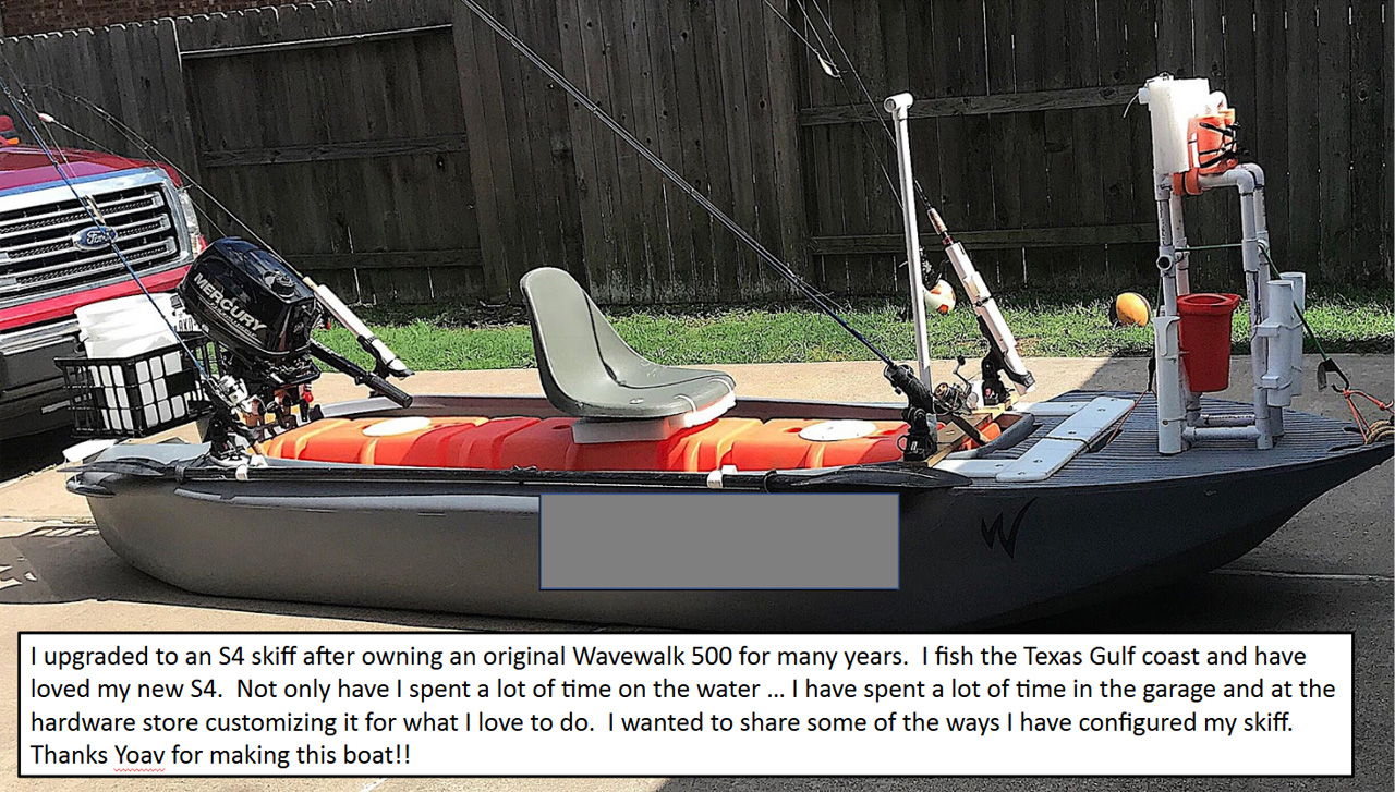 I upgraded to an S4 skiff after owning an original Wavewalk for many years. I fish the Texas Gulf coast and have loved my new S4. Not only have I spent a lot of time on the water … I have spent a lot of time in the garage and at the hardware store customizing it for what I love to do. I wanted to share some of the ways I have configured my skiff. Thanks Yoav for making this boat!!